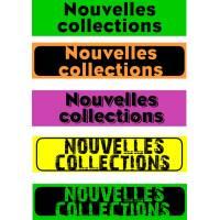 """Bandeaux fluo """"Nouvelles collections"""""""