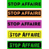 """Bandeaux fluo """"Stop affaire"""""""
