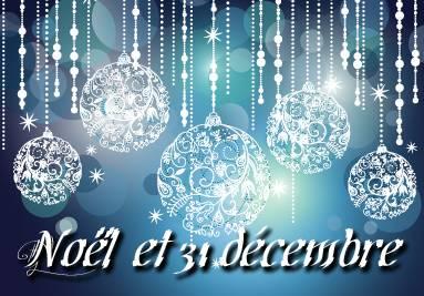 Noël - Réveillon - ST Sylvestre